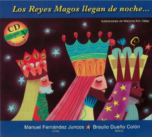 Los Reyes Magos llegan de noche... (Spanish Edition): Braulio Dueno Colon; Manuel Fernandez Juncos
