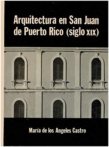 9780847721108: Arquitectura en San Juan de Puerto Rico (siglo XIX) (Spanish Edition)