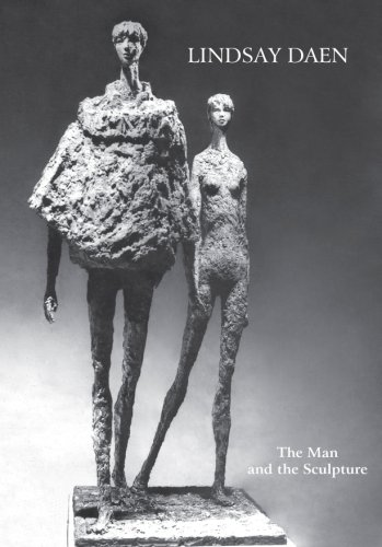 9780847721214: Lindsay Daen: The Man and The Sculpture