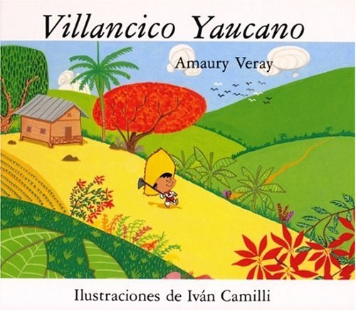 Villancico Yaucano (Childrens Books) (Spanish Edition): Amaury Veray