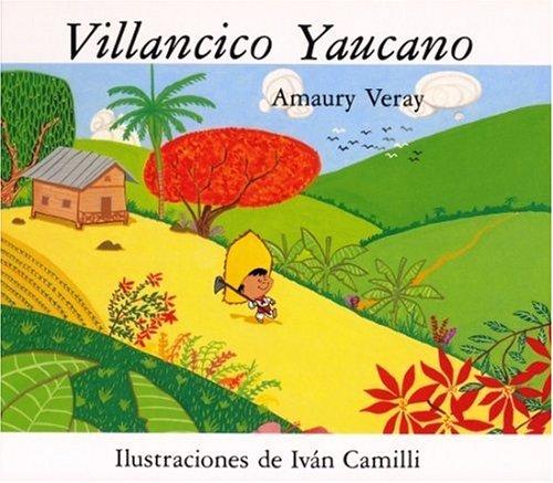 9780847725069: Villancico Yaucano (Childrens Books) (Spanish Edition)