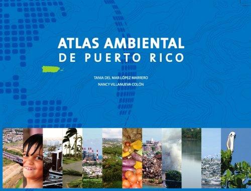 9780847725090: Atlas Ambiental De Puerto Rico / Enviromental Atlas of Puerto Rico