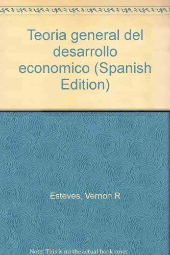 9780847726424: Teoría general del desarrollo económico (Spanish Edition)