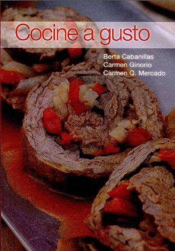 9780847726509: Cocine a Gusto (Spanish Edition)