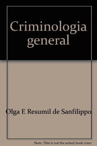 Criminologia general (Spanish Edition): Resumil de Sanfilippo, Olga E