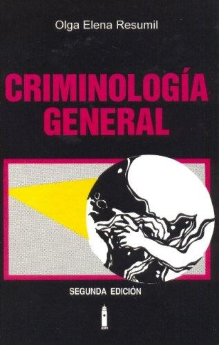 9780847730339: Criminologia General/ General Criminology (Spanish Edition)
