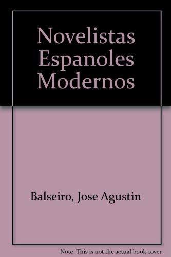 Novelistas Espanoles Modernos: Balseiro, Jose Agustin