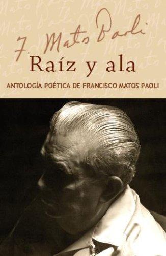 9780847732401: Raiz y Ala: Antologia poetica de Francisco Matos Paoli (set carpeta dura con caja) (Spanish Edition)