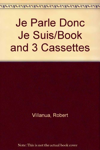 9780847733453: Je Parle Donc Je Suis/Book and 3 Cassettes