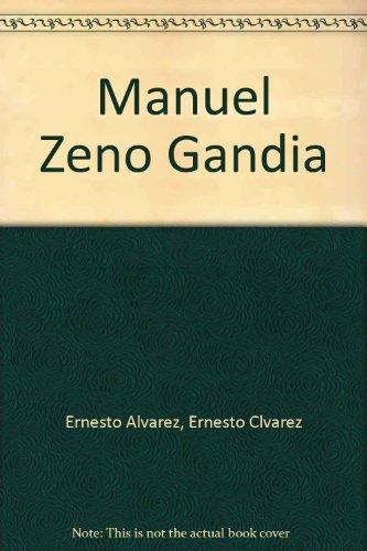 9780847735204: Manuel Zeno Gandia [Paperback] by Ernesto Alvarez, Ernesto Clvarez