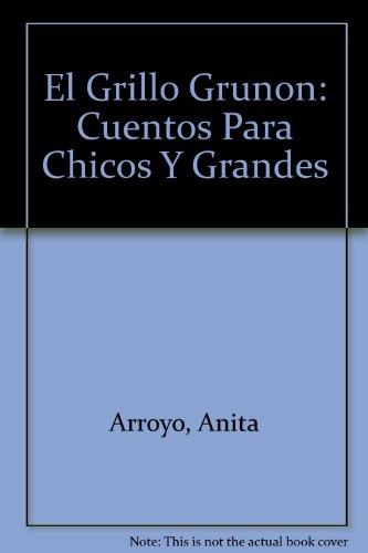 9780847735273: El Grillo Grunon: Cuentos Para Chicos Y Grandes