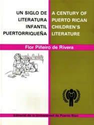 9780847735327: Un siglo de literatura infantil Puertorriquena/ A Century of Puerto Rican Children's Literature
