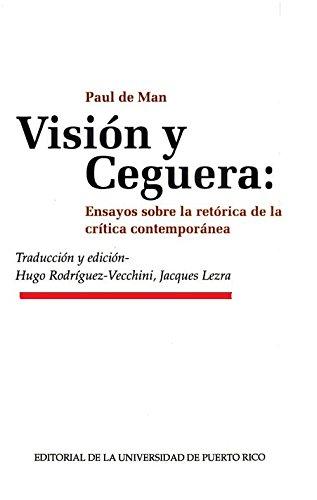 9780847736140: Vision y Ceguera: Ensayos sobre la retorica de la critica contemporanea
