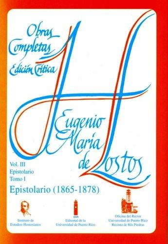 9780847736843: Epistolario, 1865-1878/ Epistolary, 1865-1878: Obras Completas/ Complete work (Spanish Edition)