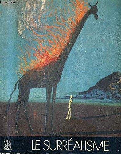 Surrealists and Surrealism 1919-1939: Picon, Gaetan.