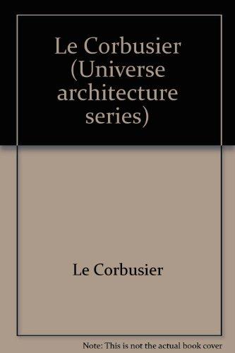 9780847800483: Le Corbusier