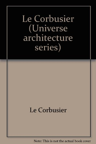 Le Corbusier: Besset, Maurice