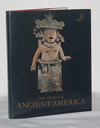 Treasures of Ancient America. Pre-Columbian Art from Mexico to Peru.: Lothrop,S.K.