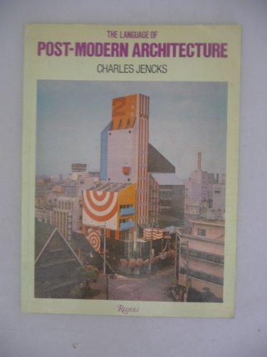 9780847800872: THE LANGUAGE OF POST-MODERN ARCHITECTURE