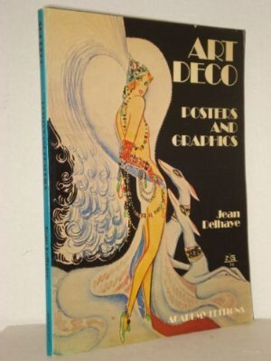 9780847801107: Art Deco: Posters and Graphics