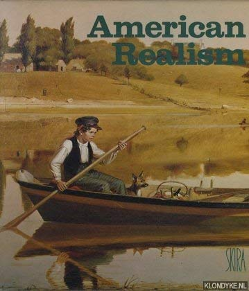 American realism: A pictorial survey from the early eighteenth century to the 1970's (084780125X) by Francois Mathey