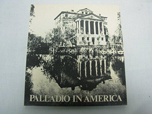 9780847801695: Palladio in America