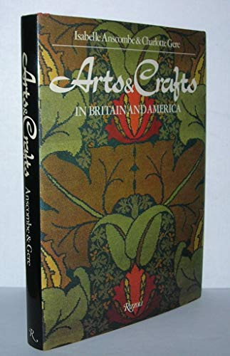 9780847801848: Arts & crafts in Britain and America