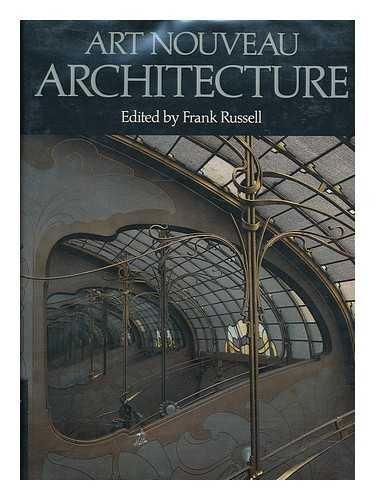 Art Nouveau Architecture: Russell, Frank