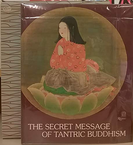 9780847801923: The secret message of tantric Buddhism