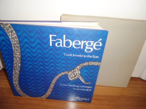 9780847802449: Faberge: Court Jeweler to the Tsars (English and German Edition)