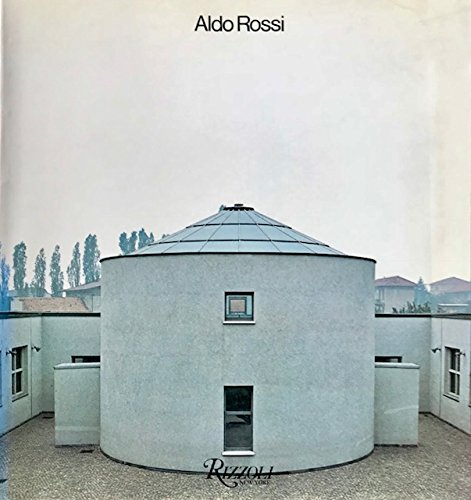 Aldo Rossi, progetti e disegni, 1962-1979 =: Aldo Rossi, projects and drawings, 1962-1979 (0847802566) by Aldo Rossi