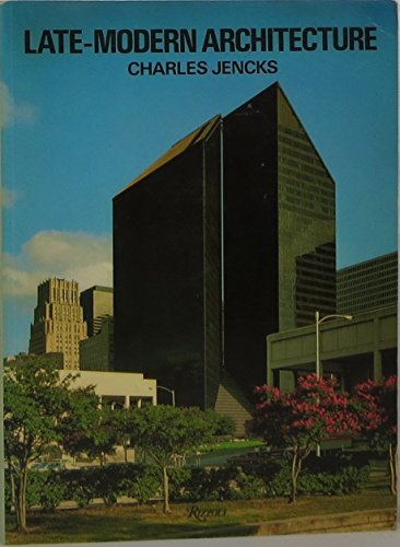 9780847802845: Late-modern architecture and other essays