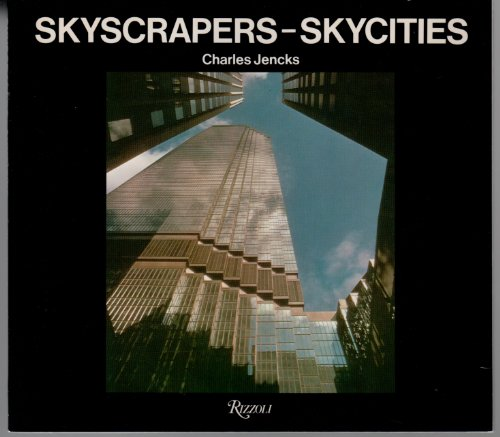 9780847802852: Skyscrapers-Skycities