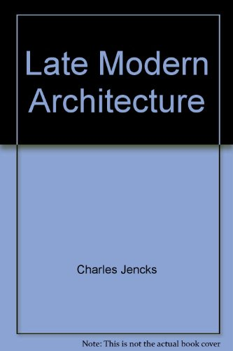 9780847802937: Late Modern Architecture