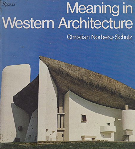 9780847803194: Meaning In Western Architecture