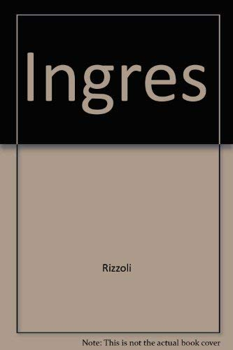 9780847803354: Ingres (Discovering the nineteenth century)