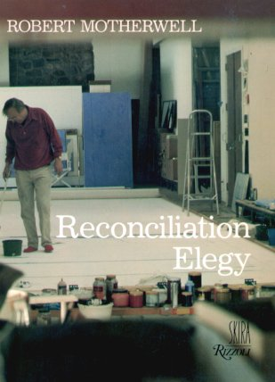 Reconciliation Elegy Motherwell, Robert