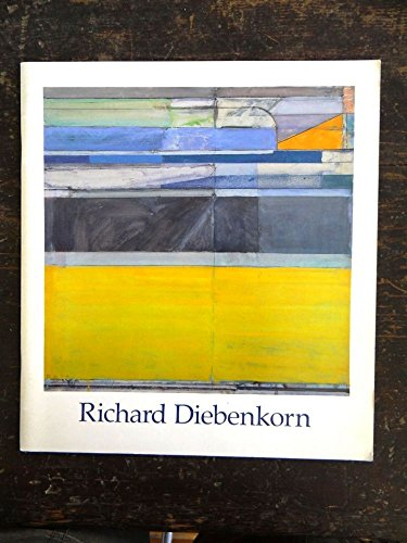 9780847803484: Richard Diebenkorn: Paintings and Drawings, 1943-1980