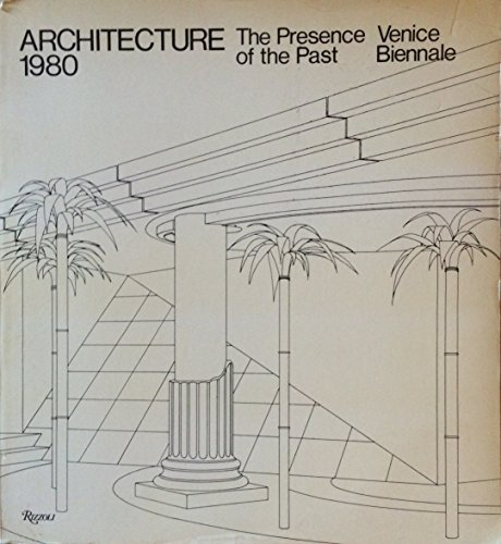 9780847803569: Architecture 1980, the Presence of the Past