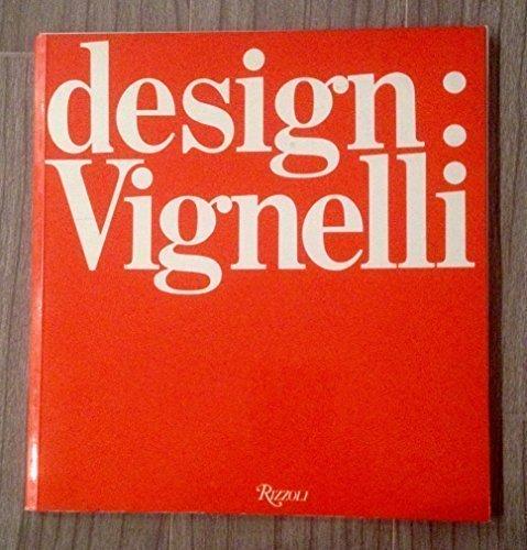 9780847803736: Design: Vignelli