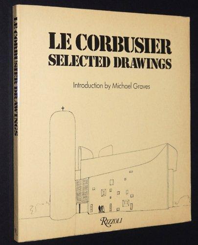 9780847803835: Le Corbusier: Selected drawings