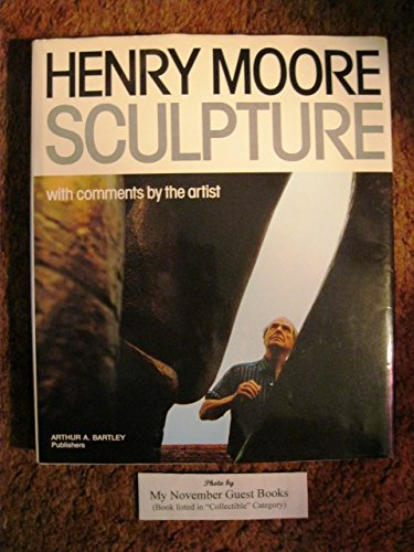 9780847803941: Henry Moore Sculpture with Comments by the Artist