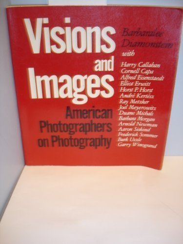 9780847803996: Visions and images, American photographers on photography