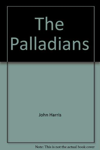 The Palladians: Harris, John