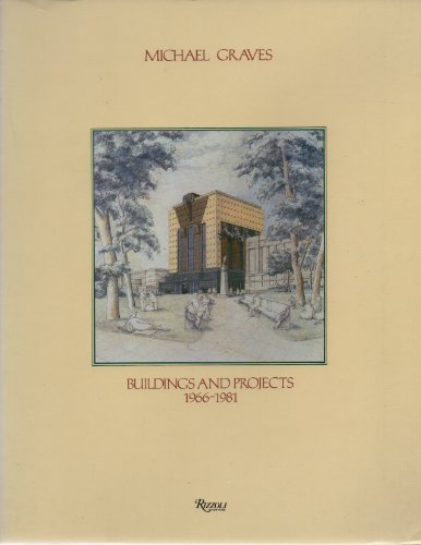 9780847804313: Michael Graves: Buildings and Projects 1966-1981