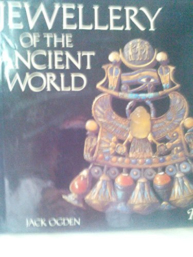 Jewellery of The Ancient World: Jack Ogden