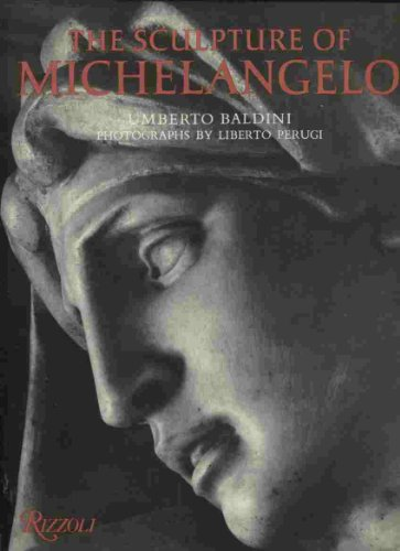 9780847804474: The Sculpture of Michelangelo