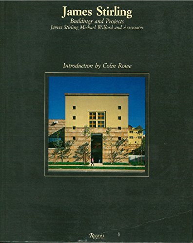 9780847804498: James Stirling: Buildings and Projects