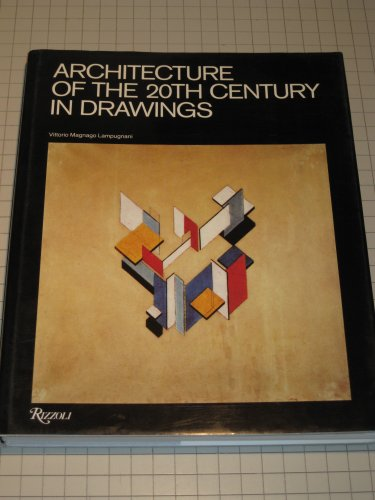 9780847804641: Architecture of the 20th century in drawings: Utopia and reality