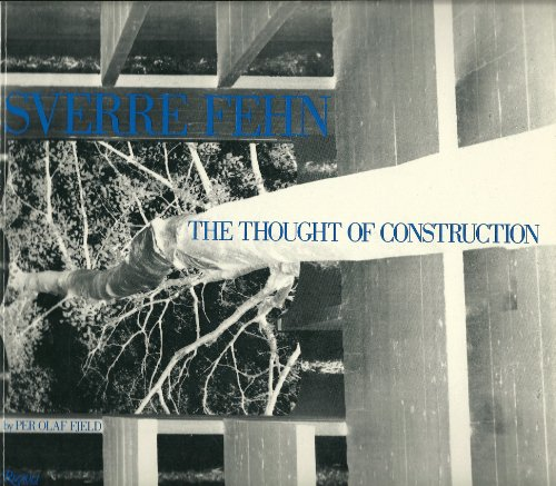 9780847804719: Sverre Fehn on the Thought of Construction